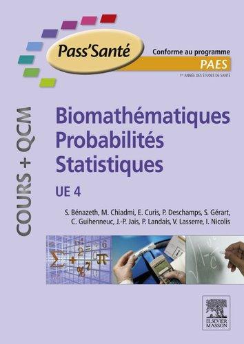 Biomathmatiques - Probabilits - Statistiques (Cours + QCM): UE 4