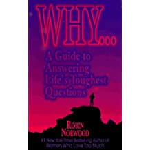 Why? by Robin Norwood (1997-10-02)