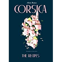 Corsica: Recipes and Stories from a Mediterranean Island