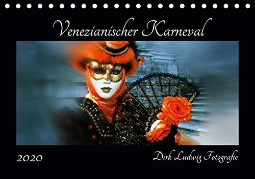 Venezianischer Karneval (Tischkalender 2020 DIN A5 quer): Karneval in Venedig von Dirk Ludwig Fotografie (Monatskalender, 14 Seiten ) (CALVENDO ()