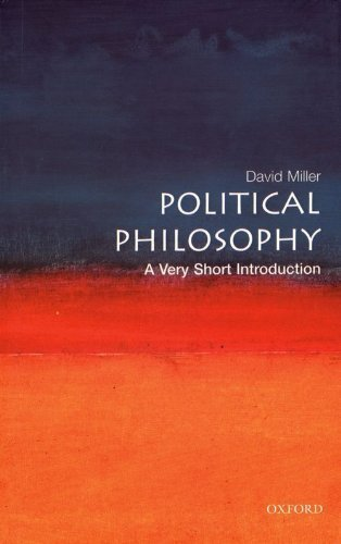 Political Philosophy: A Very Short Introduction (Very Short Introductions) by Miller, David (2003) Paperback