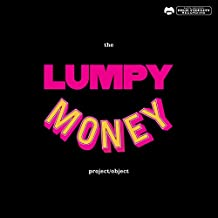 The Lumpy Money Project/Object [Explicit]