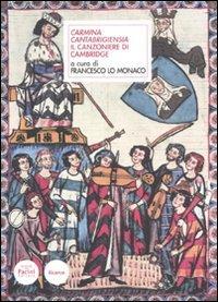 Carmina cantabrigensia. Il canzoniere di Cambridge. Testo latino a fronte (Scrittori latini nell'Europa medievale)