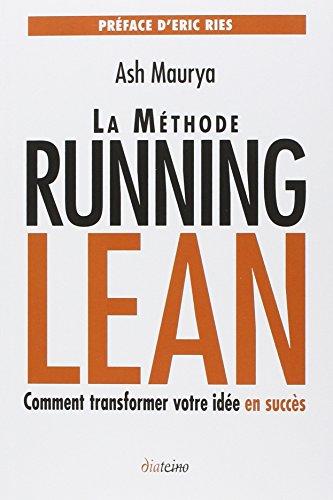 La méthode Running Lean : Transformer votre idée en succès par Ash Maurya