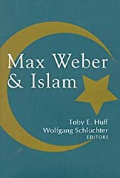 Max Weber & Islam