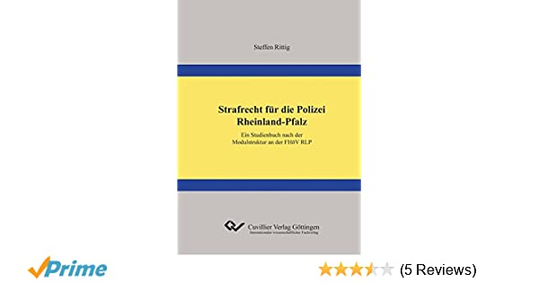 strafrecht fr die polizei rheinland pfalz ein studienbuch nach der steffen rittig amazonde bcher - Bewerbung Polizei Rlp