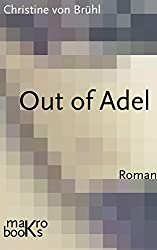 Out of Adel: Roman