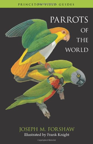 Parrots of the World (Princeton Field Guides) por Joseph M. Forshaw