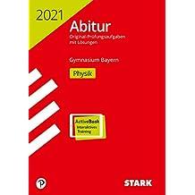 STARK Abiturprüfung Bayern 2021 - Physik
