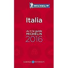 MICHELIN Italia 2016 (MICHELIN Hotelführer)