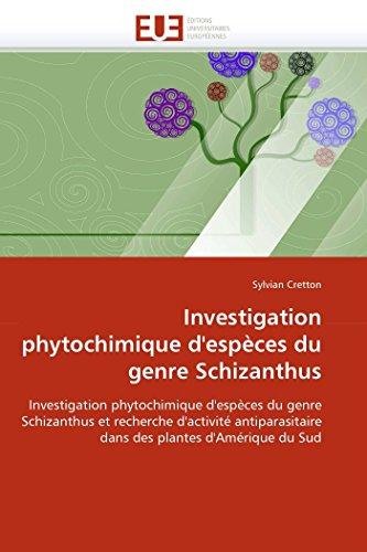 Investigation phytochimique d''espèces du genre schizanthus par Sylvian Cretton