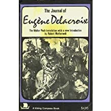 The Journal of Eugene Delacroix (Viking Compass Book, C335) by Eugene Delacroix (1972-05-10)