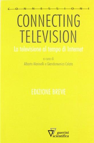 Connecting-television-La-televisione-al-tempo-di-internet-Ediz-ridotta