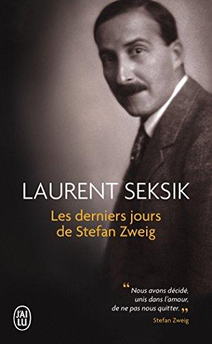 Les derniers jours de Stefan Zweig par Laurent Seksik