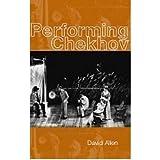 [(Performing Chekhov )] [Author: David Allen] [Dec-1999]