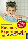 Kosmos 107676 Experimente für Anfänger