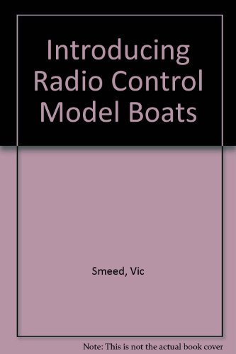 Introducing Radio Control Model Boats by Vic Smeed (1983-02-06) par Vic Smeed
