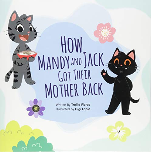 How Mandy and Jack Got their Mother Back