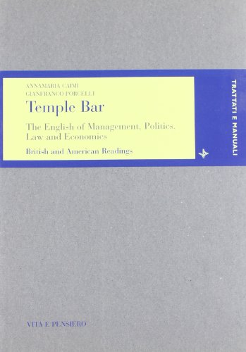 Temple bar. The english of management, politics law and economics british and american readings