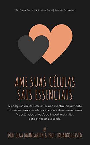 Ame suas Células: Sais Essenciais (Portuguese Edition)