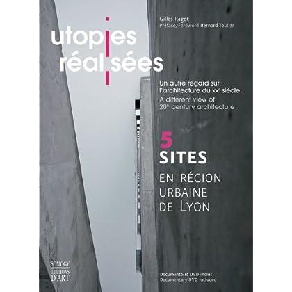 Utopies réalisées : Un autre regard sur l'architecture du XXe siècle, Editions bilingue français-anglais (1DVD)
