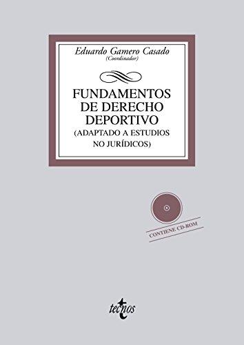 Fundamentos de Derecho deportivo: Adaptado a estudios no jurídicos (Derecho - Biblioteca Universitaria De Editorial Tecnos)