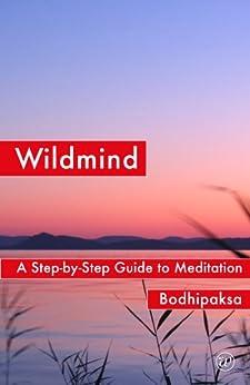 Wildmind by [Bodhipaksa]
