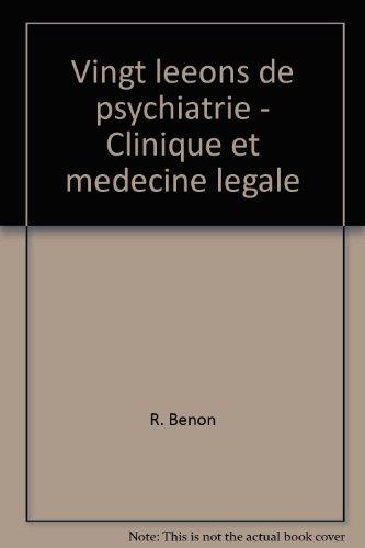 broch-vingt-leons-de-psychiatrie-clinique-et-mdecine-lgale