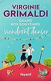 Quand nos souvenirs viendront danser (Littérature Française) - Format Kindle - 9782213714387 - 12,99 €