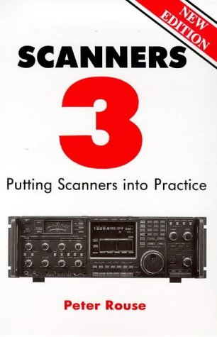 Scanners 3: Putting Scanners into Practice by Peter Rouse (1998-12-31)