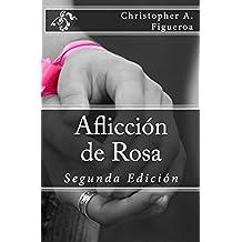 Aflicción de rosa