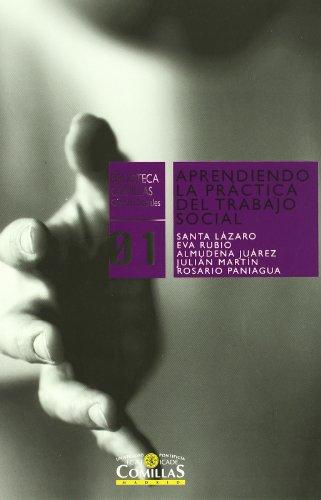 Descargar Libro Aprendiendo la práctica del Trabajo Social (Biblioteca Comillas, Ciencias Sociales) de Santa Lázaro Fernández