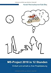 MS-Project 2010 in 12 Stunden