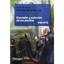 Expulsión y extinción de los jesuitas (1759-1773)