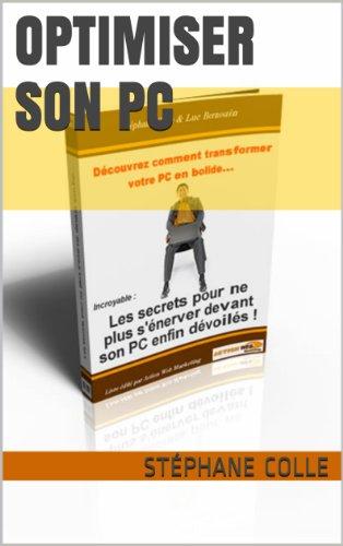 Optimiser son pc (French Edition)