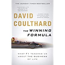 The Winning Formula: Leadership, Strategy and Motivation The F1 Way (English Edition)
