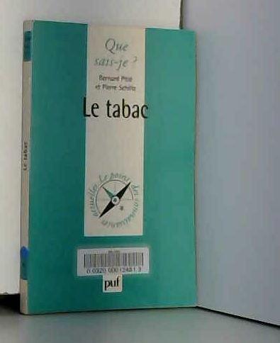 Le Tabac par Bernard Pitié, Pierre Schiltz, Que sais-je?