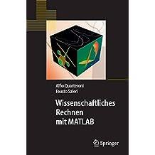 Wissenschaftliches Rechnen mit MATLAB (Springer-Lehrbuch)