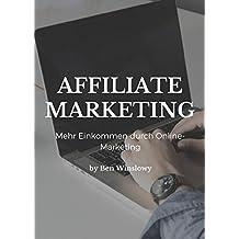 Affiliate Marketing: Mehr Einkommen durch Online Marketing