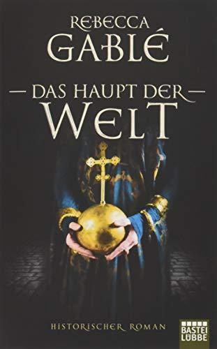 Buchcover Das Haupt der Welt: Historischer Roman (Otto der Große, Band 1)