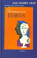 Diccionario de los Ismos / Ism Dictionary (Libros Del Tiempo / Books of Time)