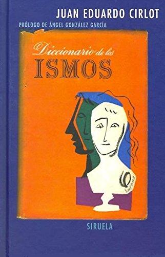 Diccionario de los ismos (Libros del Tiempo) por Juan Eduardo Cirlot