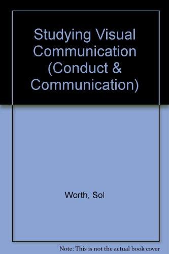 Studying Visual Communication (Conduct & Communication)