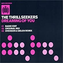 Dreaming of You [CD 1] by The Thrillseekers (2002-10-08)