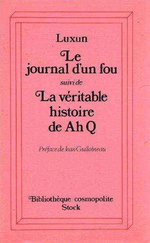 Le journal d'un fou suivi de La vritable histoire de Ah Q