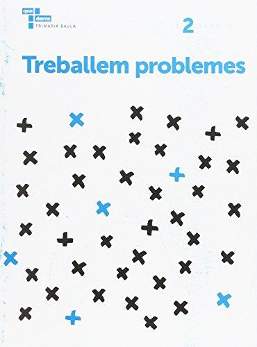 Treballem problemes 2 Primària Baula (Projecte Quaderns Primària Baula)