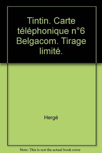 tintin-carte-telephonique-n6-belgacom-tirage-limite
