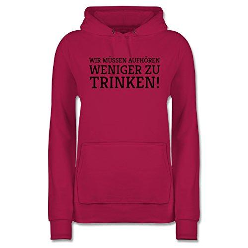 Statement Shirts - Wir müssen aufhören weniger zu Trinken! - XXL - Fuchsia - JH001F - Damen (Rot Und Weißwein Kostüm)