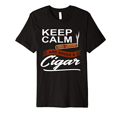 Keep Calm and Smoke ein Zigarre T-Shirt