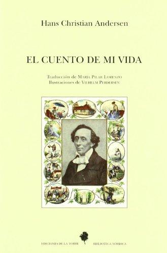 El cuento de mi vida (Biblioteca de Nuestro Mundo, Biblioteca Nórdica) por Hans Christian Andersen